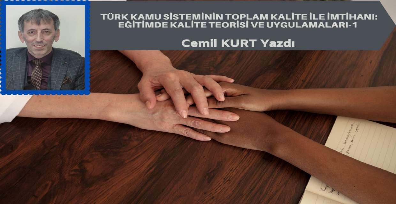 Türk Kamu Sisteminin Toplam Kalite ile İmtihanı: Eğitimde Kalite Teorisi ve Uygulamaları-1