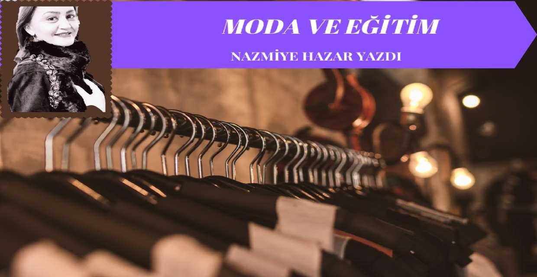 MODA VE EĞİTİM
