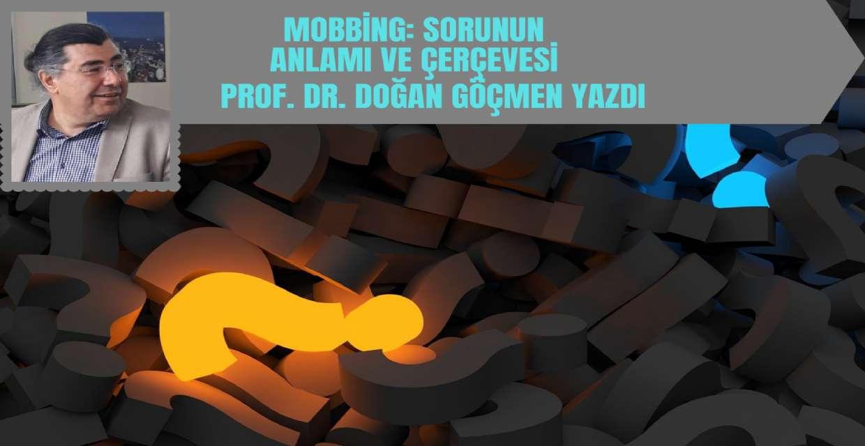 Mobbing: Sorunun Anlamı ve Çerçevesi